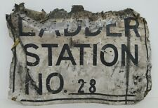Vintage Ladder Station Number 28 Metal Tin Sign Heavily Distressed Roached Out