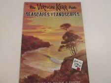 How Vernon Kerr Paints Seascapes & Landscapes Issue # 183