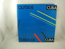 Outside Cuba Fuera De Cuba Contemporary Cuban Visual Artists 1st Ed
