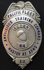 MASTER AT ARMS 12 AMPHIBIOUS TRAINING COMMAND PACIFIC FLEET ACORN 44 Badge