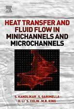 Heat Transfer and Fluid Flow in Minichannels and Microchannels by Dongqing...
