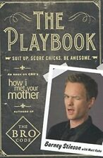 The Playbook: Suit Up. Score Chicks. Be Awesome.-Barney Stinson, Matt Kuhn