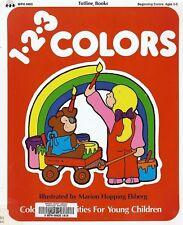 Totline Colors : Activities for Young Children Preschool through Kindergarten