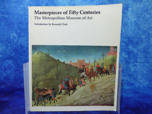 MASTERPIECES OF FIFTY CENTURIES Metropolitan Museum Art Exhibition Guide 70 BOOK