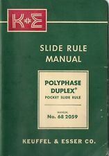 K&E Slide Rule Manual - Polyphase Duplex Pocket Slide Rule - 1947