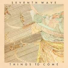 Seventh Wave - Things To Come Remasterizado & E Nuevo CD