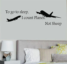 To go to sleep I count Planes not sheep Indoor wall decal removeable kids