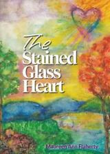 The Stained Glass Heart by Maureen Flaherty (2014, Paperback)