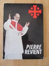 Pierre revient Voyage du pape Jérusalem Peter is back again Pope in Holy Land