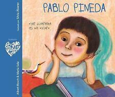 Lo Que de Verdad Importa: Pablo Pineda : Ser Diferente Es un Valor by Albert...