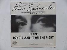 PETER SCHNEIDER Black Don't blame it on the night dz 8645