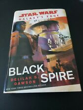 Star Wars Galaxy's Edge: Black Spire by Delilah S. Dawson Signed Autographed 1st