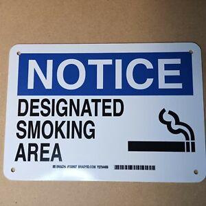 """(1) NOTICE DESIGNATED SMOKING AREA Sign plastic 10"""" x 7"""""""