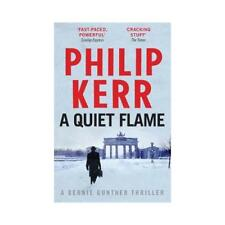A Quiet Flame by Philip Kerr (author)