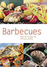 Very Good, Barbecues: Over 80 Recipes for Alfresco Eating (Pyramid Paperbacks),