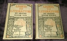 2 ~ Lights to Literature by Grades Book Six & Eight 1900 reading textbooks *