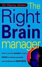 The Right Brain Manager: How to Use the Power of Your Mind to Achieve-ExLibrary