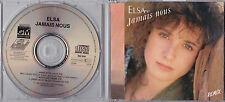 MAXI CD SINGLE 3 TITRES ELSA JAMAIS NOUS REMIX (LAURENT VOULZY) DE 1988 TBE