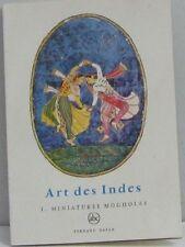 ART DES INDES   MINIATURES MOGHOLES   FERNAN HAZAN   1963