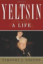 Yeltsin: A Life by Colton, Timothy Hardback Book The Cheap Fast Free Post