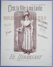 OPÉRA PIANO PARTITION DERANSART FEMME DE NARCISSE FILLE À MA TANTE VARNEY 1892