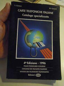 CARTE SCHEDE TELEFONICHE ITALIANE CATALOGO SPECIALIZZATO 1996  (L-A/3)
