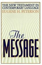 The Message: The New Testament in Contemporary English (English and Greek Editi