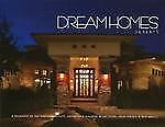 DREAM HOMES DESERTS AN EXCLUSIVE SHOWCASE OF DESERTS FINEST By Llc Panache NEW