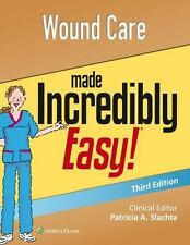 Wound Care Made Incredibly Easy (Incredibly Easy! Series(R))