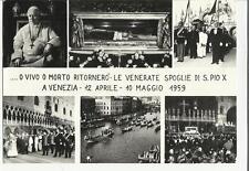 79182 o vivo o morto ritornero' papa pio x a venezia 1959