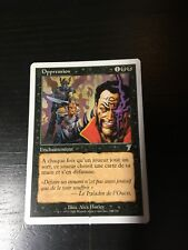MTG MAGIC 7EDT OPPRESSION (FRENCH OPPRESSION) NM