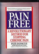 PAIN FREE-EGOSCUE-REVOLUTIONARY METHOD FOR STOPPING CHRONIC PAIN 2000 LIKE NEW