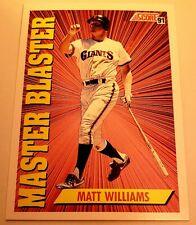 MATT WILLIAMS SCORE 91 MASTER BLASTER #689