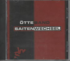 Ötte Band Saitenwechsel CD NEU Sandmann - Schmerz - Wir sind frei Heiligenschein