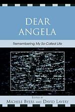 Dear Angela: Remembering My So-Called Life, Byers, Michele 9780739116920 New,