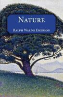Nature: By Emerson, Ralph Waldo