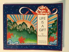 Life Is a Gift by Rusty Berkus (1982, Paperback) First Edition