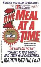 One Meal at a Time : The Only Low-Fat Diet You Need to Lose Weight and Lower...