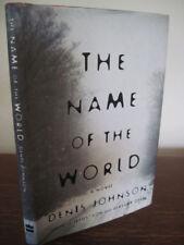 1st/1st Printing NAME OF THE WORLD Denis Johnson MODERN Fiction