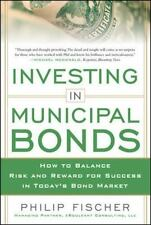 Investing in Municipal Bonds: How to Balance Risk and Reward for Success in Toda