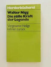 Walter Nigg Die stille Kraft der Legende Vergessene Heilige kehren zurück