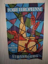 STRASBOURG AFFICHE FOIRE EUROPEENNE 1963 ( ref 42 )