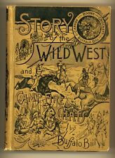 New listing 1888 Story of the Wild West & Camp-Fire Chats by Buffalo Bill (W.F. Cody) 1st ed