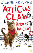 Atticus Claw Breaks the Law, Gray, Jennifer, Used Excellent Book
