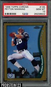 1998 Topps Chrome #165 Peyton Manning Colts RC Rookie PSA 10 GEM MINT