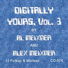 Vol. 3-Digitally Yours - Al & Alex Meixner (2007, CD NEU)