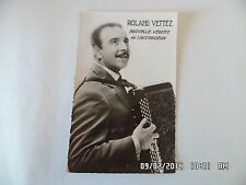 CARTE POSTALE ANNEES 60 ROLAND VETTEZ nouvelle vedette de l'accordeon     F29