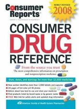Consumer Drug Reference 2008 by Consumer Reports Staff and American Society...