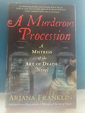 A Murderous Procession by Ariana Franklin (2010, Hardcover)