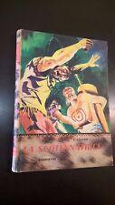 EMILIO SALGARI - LA SCOTENNATRICE - 1964